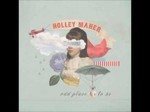 Always Be (Song) by Holley Maher