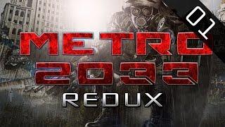 Metro 2033 Redux - Хроники Выжившего (Серия 01 - Пролог)