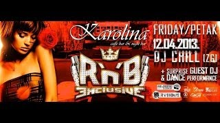 Night Bar Karolina, Rijeka-DJ Chill & TurkTheDJ