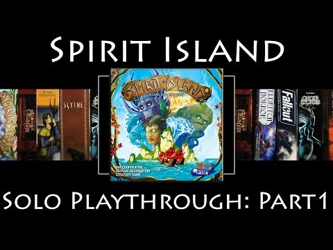 Spirit Island: 1 Spirit Playthrough - Part 1