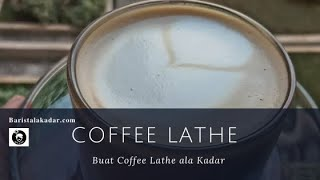Cara Membuat Manual Brew Coffee Lathe Ala Kadar