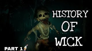 History Of (WICK) Ep.86 (Part 1)