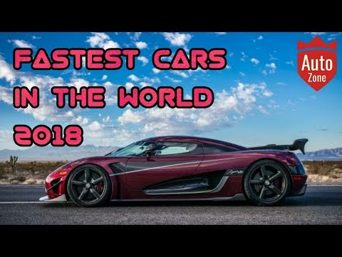 Top 6 Fastest Cars In The World 2018