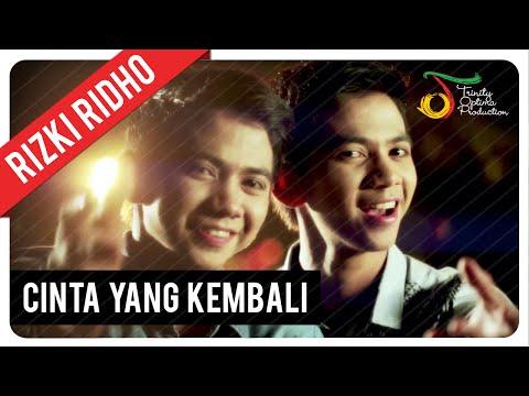 RizkiRidho - Cinta Yang Kembali | Official Video Clip