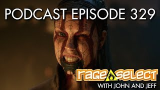 The Rage Select Podcast: Episode 329 with John and Jeff!