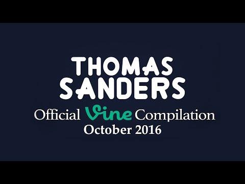Thomas Sanders Vine Compilation   October 2016