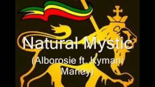 Natural Mystic - Alborosie ft. Kymani Marley