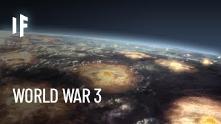 What If - What If World War III Happened Tomorrow?