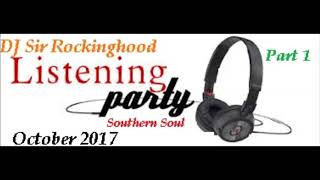 DJ Sir Rockinghood Presents: Listening Party October 2017 Mix Part 1