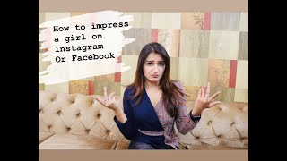 HOW TO IMPRESS A GIRL ON INSTAGRAM OR FACEBOOK PART-1 || HOW TO TEXT A GIRL || DATING TIPS