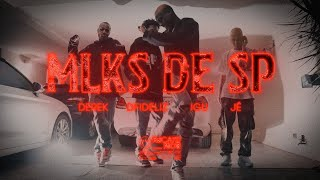 Recayd Mob - Mlks de SP [CLIPE OFICIAL] ft Derek, Dfideliz, Jé Santiago e MC Igu, pd. Lucas Spike