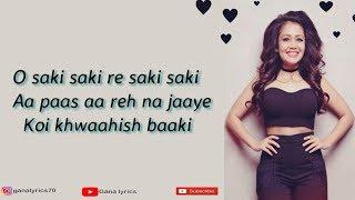 (LYRICS): O Saki Saki Full Song   Neha Kakkar   - YouTube
