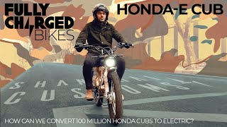 Honda E-Cubs - How many could we convert to electric? | Fully Charged BIKES