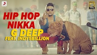 Hip Hop Nikka Ft.Indy5billion  G Deep
