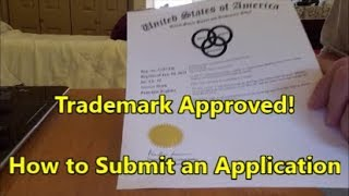 Trademark Approved!  How to Submit a Trademark Application