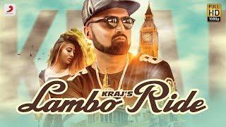 Kraj  -  Lambo Ride | Latest Punjabi Song 2018