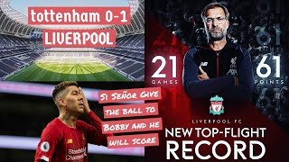 TOTTENHAM 0-1 LIVERPOOL | BOBBY FIRMINO SCORES, REDS EXTEND WINNING RUN TO 38 GAMES IN THE LEAGUE