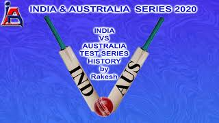 India Vs Australia test series History by Rakesh