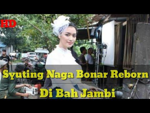 Naga Bonar Reborn Syuting Di Bah Jambi