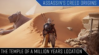 Assassin's Creed Origins The Temple of a Million Years location