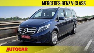 Mercedes-Benz V-class   First Drive Review   Autocar India