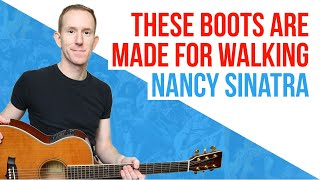 These Boots Are Made For Walking ★ Nancy Sinatra ★ Guitar Lesson - Easy Acoustic Chords [with PD