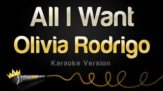 Olivia Rodrigo   All I Want (Karaoke Version)