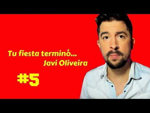 Javioliveira's party over #5: La envidia le corroe por dentro