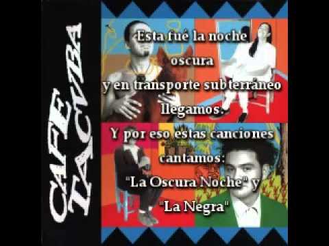 Esa noche - Café Tacuba