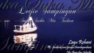 Suka Suka Mu Tuhan - Letjie Sampingan