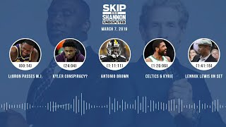 UNDISPUTED Audio Podcast (03.07.19) with Skip Bayless, Shannon Sharpe & Jenny Taft   UNDISPUTED