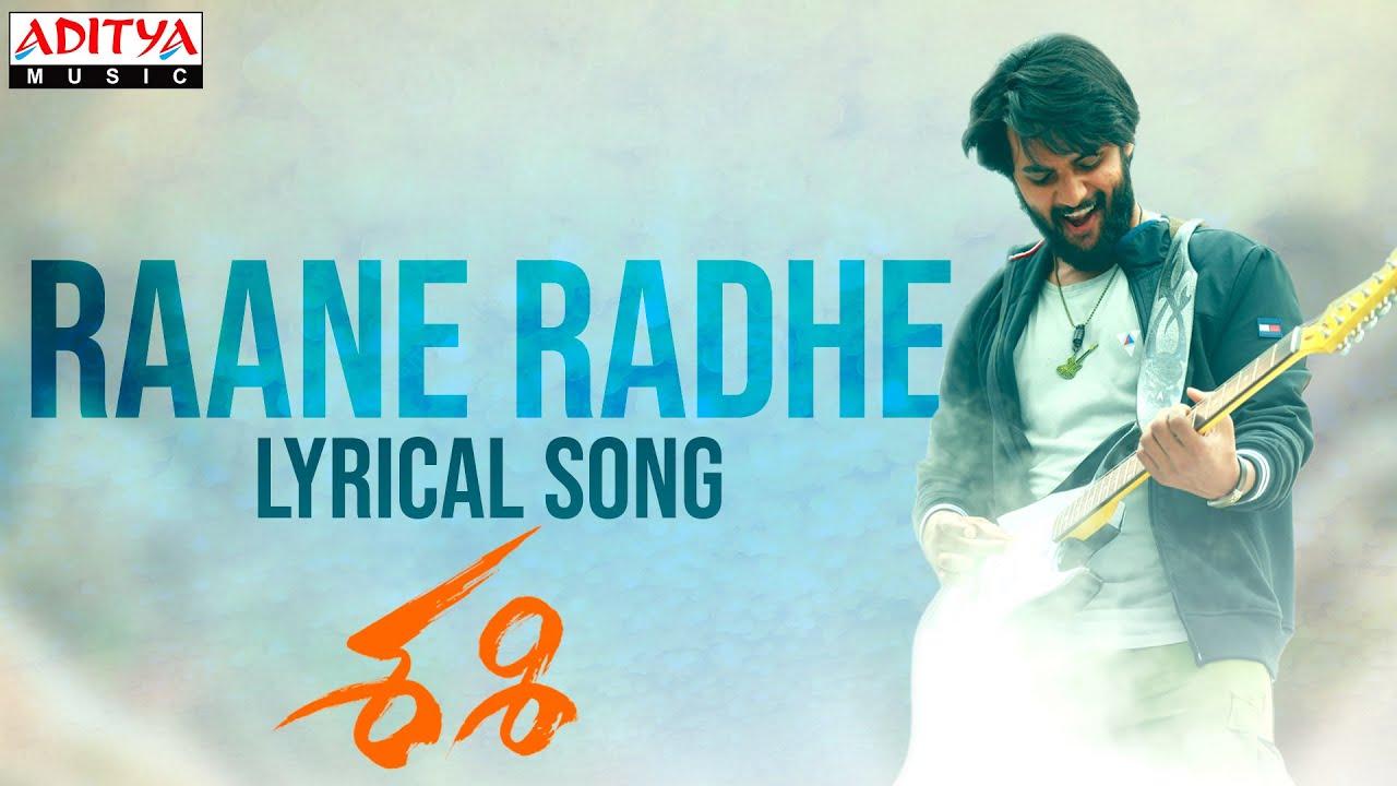 Raane Radhe Lyrical | Sashi