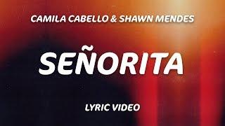 Señorita (Lyrics)   Shawn Mendes, Camila Cabello