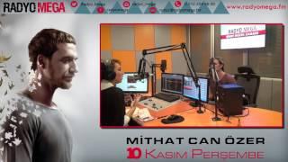 Radyo Mega 10 Kasım 2016 Mithat Can Özer Yayını!