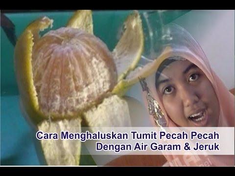 "Video Cara Menghaluskan Tumit Pecah Pecah Dengan Air Garam & Jeruk - ""Tips Cantik Alami Merawat Kaki"""