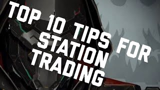 Eve Online - Top 10 Tips for Station Trading - The Secrets the Pros Don