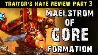 NEW Chaos Space Marines Traitor's Hate Ep 3 - Maelstom of Gore