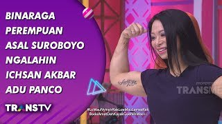 Video BROWNIS - Binaraga Perempuan Asal Suroboyo Ngalahin Ichsan Akbar Adu Panco (17/9/19) Part 3 MP3, 3GP, MP4, WEBM, AVI, FLV September 2019