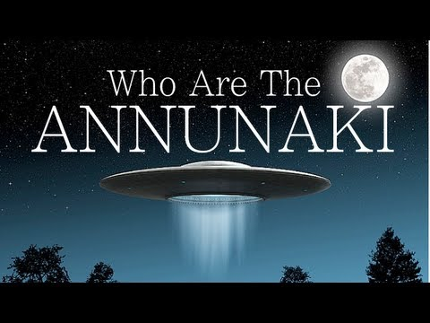 Annunaki.  Who Are They?