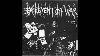 Excrement Of War - 1991-1995 - Discography