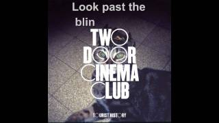 Cigarettes in the Theatre - Two Door Cinema Club (lyrics)