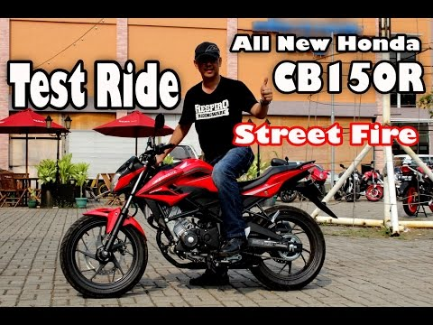 Test All New Honda CB150R Street Fire