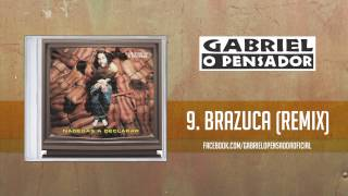 Gabriel O Pensador - Brazuca (Audio)