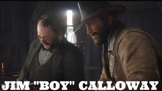 "RED DEAD REDEMPTION 2 | Jim ""Boy"" Calloway"