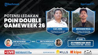 Super Game FPL: Potensi Ledakan Poin Double Gameweek 26
