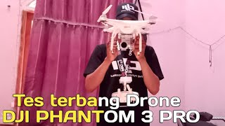 Test terbang dji phantom 3 professional