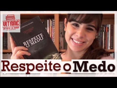 RESPEITE O MEDO, DE ANA CRISTINA SOARES