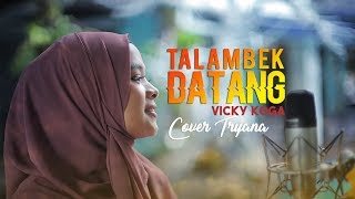 Download lagu Talambek Datang Vicky Koga Tryana Mp3