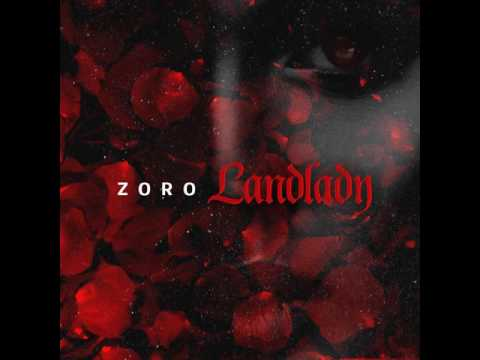Zoro - Land Lady  (Prod By Skelly)