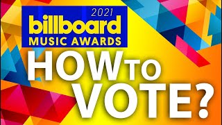 2021 BILLBOARD MUSIC AWARDS! HOW TO VOTE? (PRE INFO)